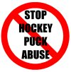 Stop Hockey Puck Abuse